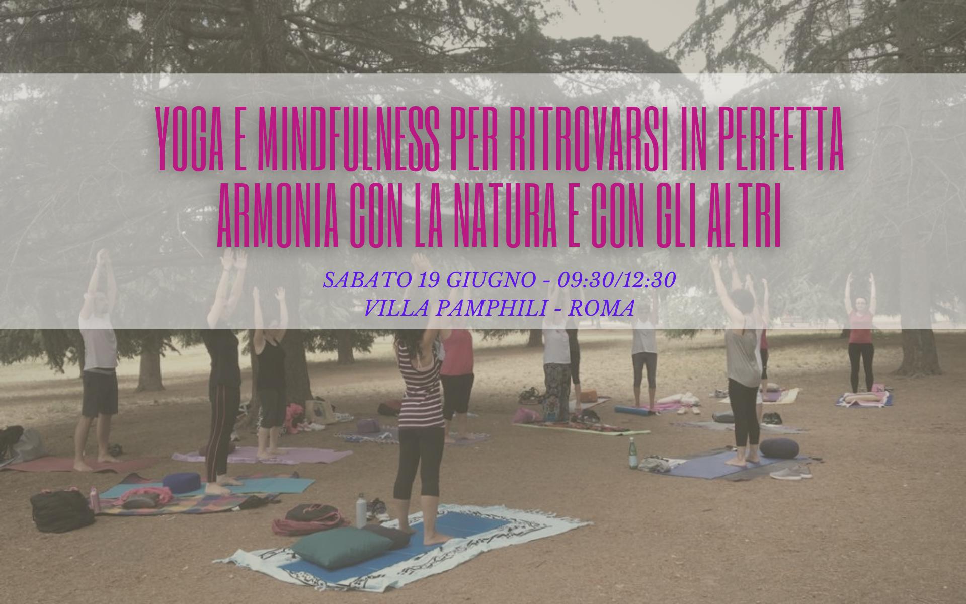 Yoga e Mindfulness: per ritrovarsi in perfetta armonia con la Natura e con gli altri